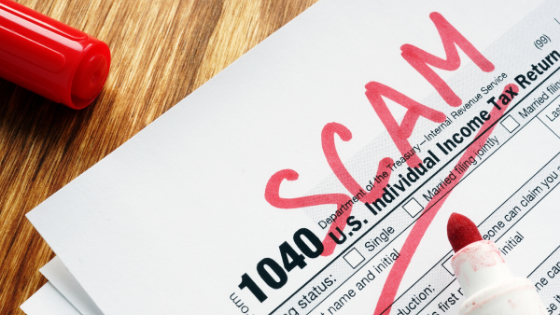 Tax Time Brings Scams - Tax Return