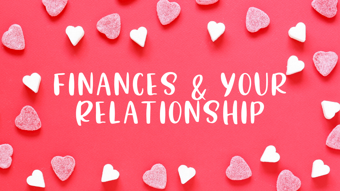 Finances and Your Relationships
