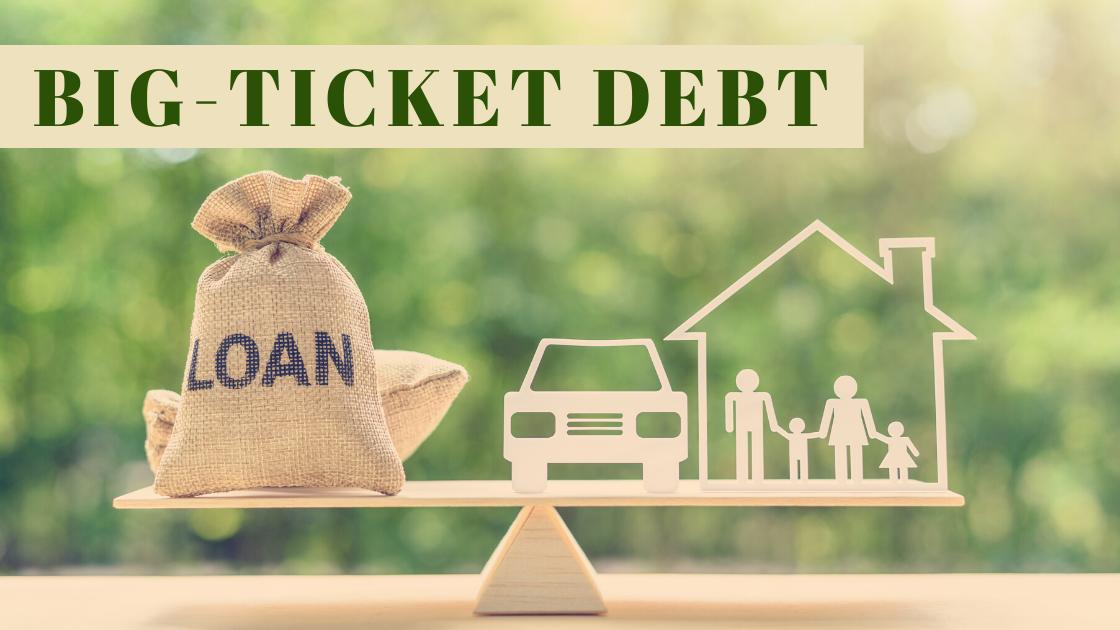 big ticket debt