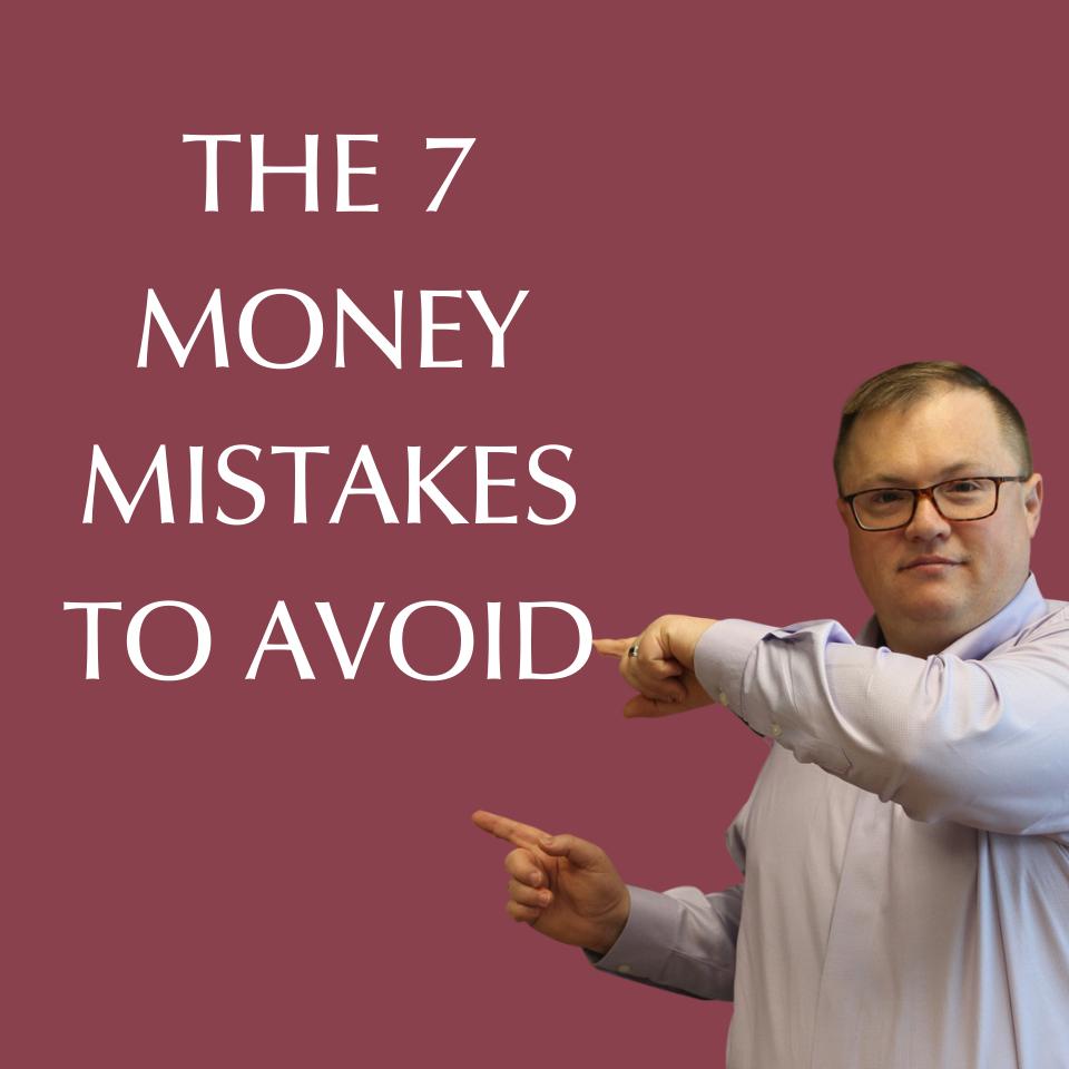 7 Mistakes to Avoid
